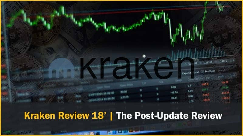 Kraken Review (2018 UPDATE) Everything You Need to Know